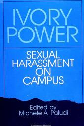 Ivory Power: Sexual Harassment on Campus