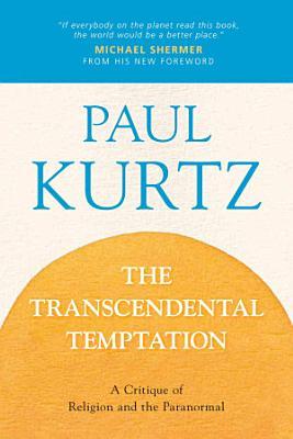 The Transcendental Temptation