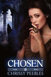 Chosen - Book 3 (A Paranormal, Vampire Romance)
