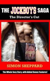 The Jockboys Saga: The Director's Cut