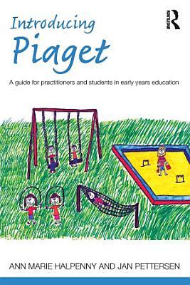 Introducing Piaget