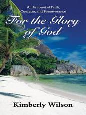 For the Glory of God