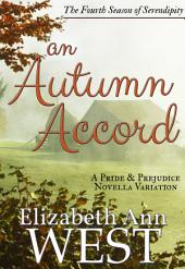 An Autumn Accord : A Pride and Prejudice Novella
