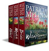 Wyoming Wildflowers Trilogy Boxed Set