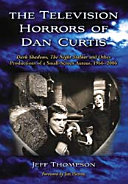 The Television Horrors of Dan Curtis PDF