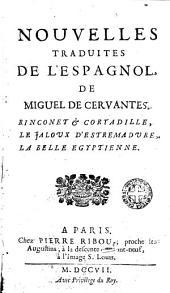 Nouvelles traduites de l'espagnol de Miguel de Cervantes ...