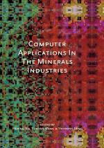Computer Applications in the Mineral Industries