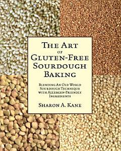 The Art of Gluten Free Sourdough Baking Book