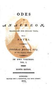 Odes of Anacreon: Volume 1