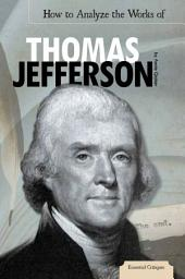 How to Analyze the Works of Thomas Jefferson
