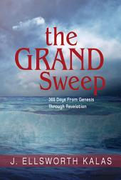 The Grand Sweep - Large Print: 365 Days From Genesis Through Revelation