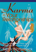 The Karma in Your Relationships