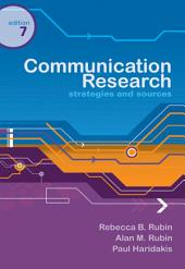 Communication Research: Strategies and Sources: Edition 7