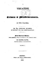 A Treatise on Crimes & Misdemeanors: Volumes 1-2