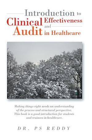 Introduction To Clinical Effectiveness And Audit In Healthcare PDF