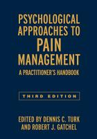 Psychological Approaches to Pain Management  Third Edition PDF