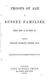 Proofs of Age of Sussex Families, Temp. Edw. II to Edw. IV.