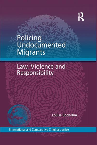 Policing Undocumented Migrants