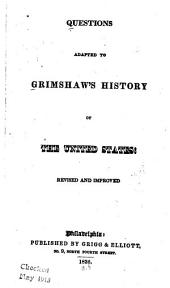 Questions adapted to Grimshaw's History of the United States