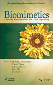 Biomimetics: Advancing Nanobiomaterials and Tissue Engineering