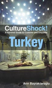 CultureShock! Turkey: A Survival Guide to Customs and Etiquette