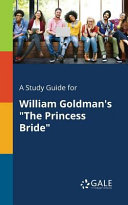 A Study Guide for William Goldman s  The Princess Bride  Book