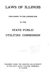 Laws of Illinois Pertaining to the Jurisdiction of the State Public Utilities Commission