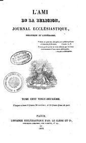 L' ami de la religion: journal ecclésiastique, politique et littéraire, Volume122