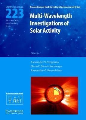 Multi Wavelength Investigations of Solar Activity  IAU S223  PDF