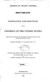 American State Papers: Documents, Legislative and Executive, of the Congress of the United States ..., Volume 2; Volume 8