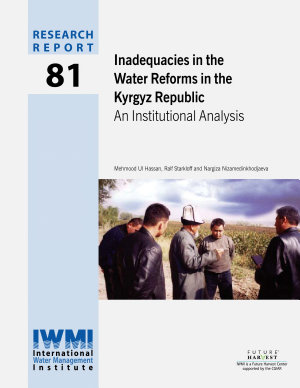 Inadequacies in the water reforms in the Kyrgyz Republic  An institutional analysis PDF
