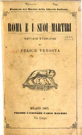 Roma e i suoi martiri (1849): notizie storiche
