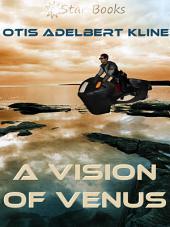 A Vision of Venus