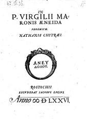 In P. Virgilii Maronis Aeneida proemium. - Rostochii, Jacobus Lucius 1576