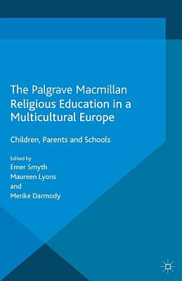 Religious Education in a Multicultural Europe PDF