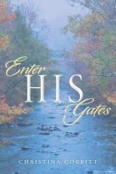 Enter His Gates Book PDF