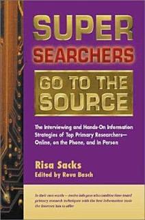 Super Searchers Go to the Source Book
