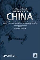 Innovación a la China: Analiza la larga marcha del gigante asiático hacia el liderazgo mundial