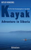 Kayak Adventure in Siberia PDF