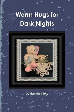 Warm Hugs for Dark Nights PDF