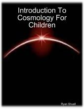 Introduction to Cosmology for Children