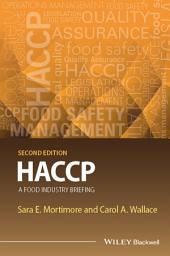 HACCP: A Food Industry Briefing, Edition 2