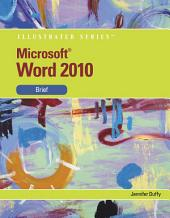 Microsoft Word 2010: Illustrated Brief