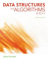 Data Structures and Algorithms in C++: Edition 4