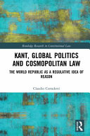Kant, Global Politics and Cosmopolitan Law