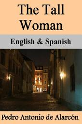 The Tall Woman: English & Spanish