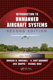 Introduction to Unmanned Aircraft Systems, Second Edition: Edition 2