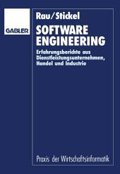 Software Engineering: Erfahrungsberichte aus Dienstleistungsunternehmen, Handel und Industrie