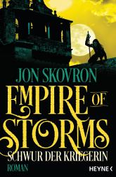 Empire of Storms   Schwur der Kriegerin PDF