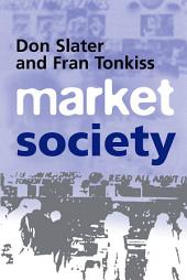 Market Society: Markets and Modern Social Theory